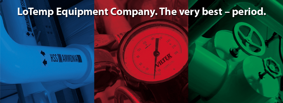 LoTemp Equipment Company. The very best – period.